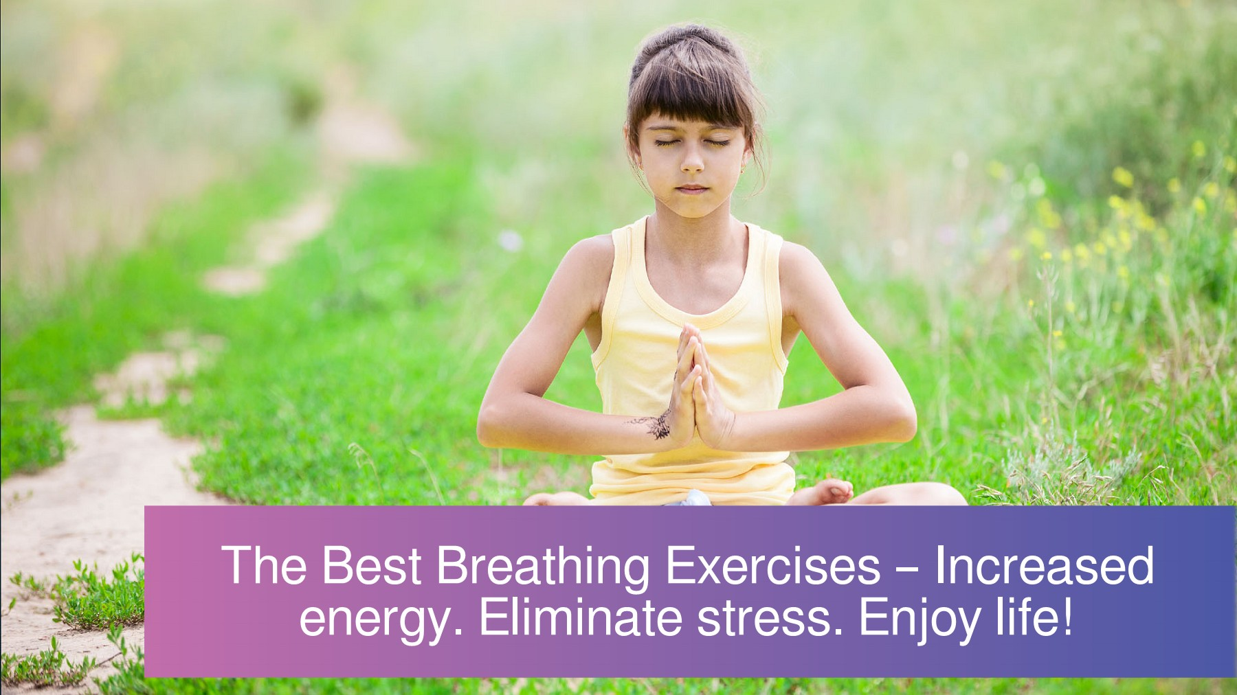 The Best Spiritual Breathing Exercises – Techniques to Reduce ...