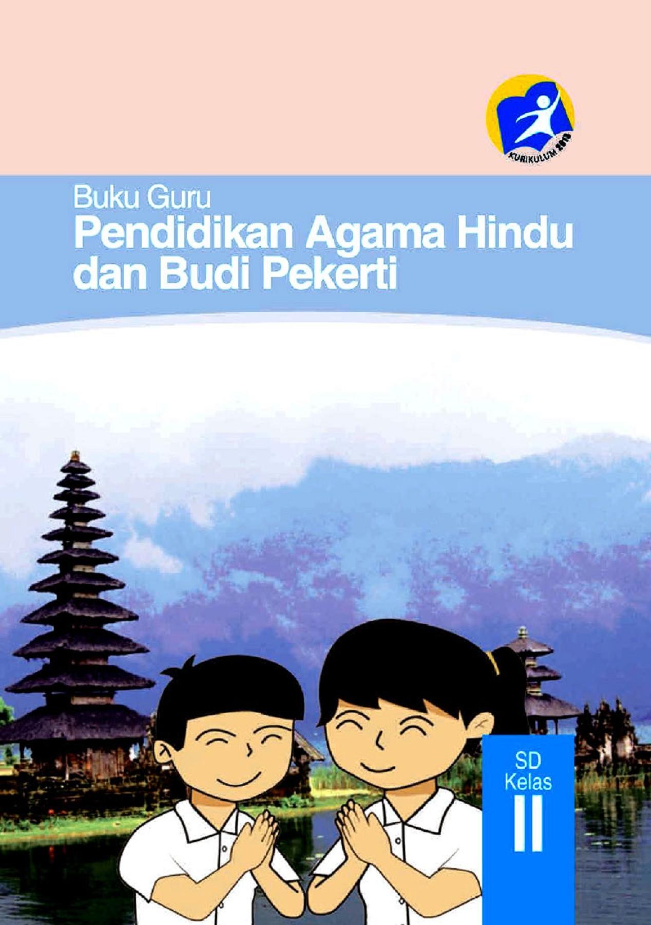 Kelas 02 SD Pendidikan Agama Hindu Dan Budi Pekerti Guru 2